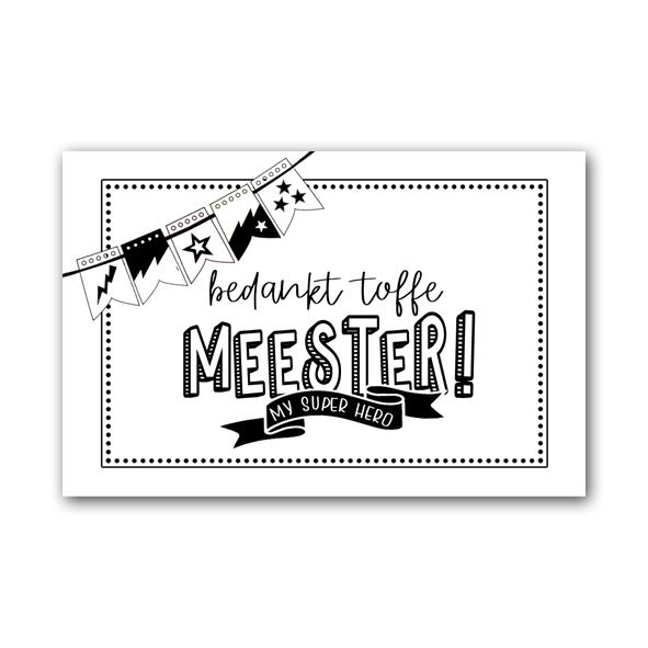 Zwart Wit Cadeaukaartje - Bedankt Toffe Meester